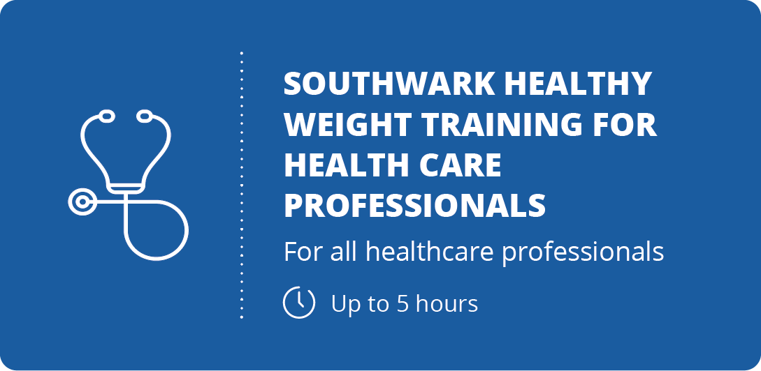 Southwark Healthy Weight Training for Healthcare Professionals - registration button