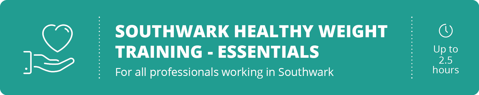 Southwark Healthy Weight Training for Public-Facing Professionals - registration button